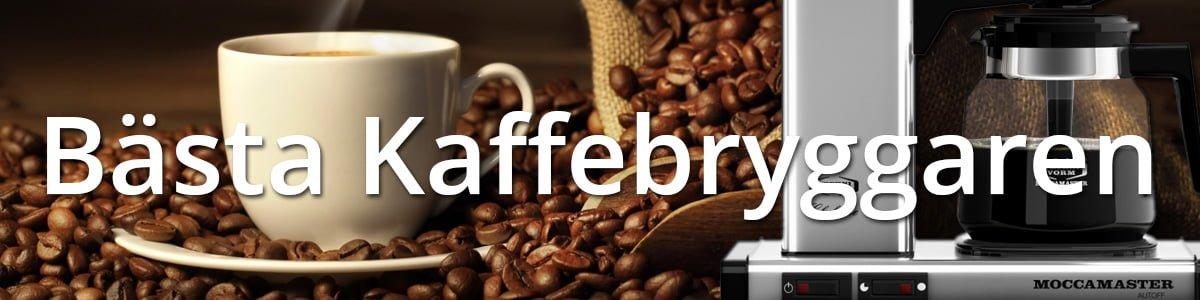 Bästa kaffebryggare