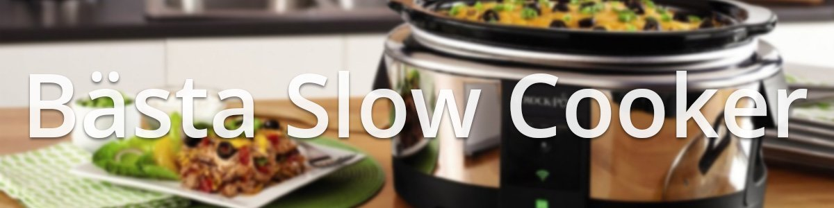 slow cooker bäst