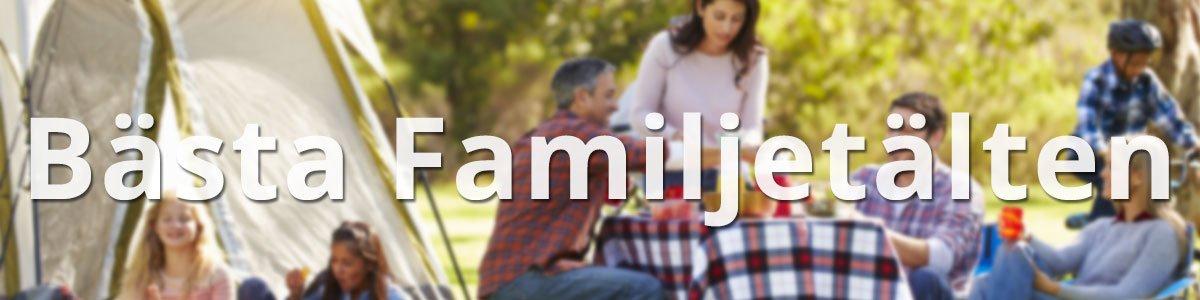 Bästa Familjetälten