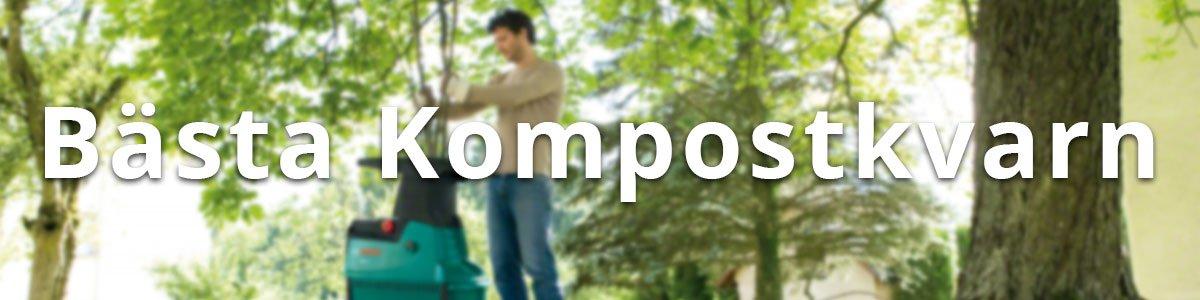 Bästa Kompostkvarn