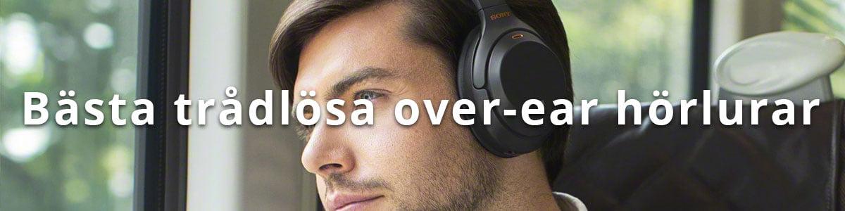 Bästa trådlösa over-ear hörlurar