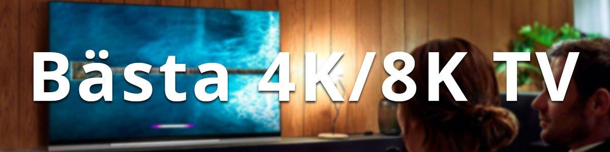 Bästa 4K / 8K Smart TV