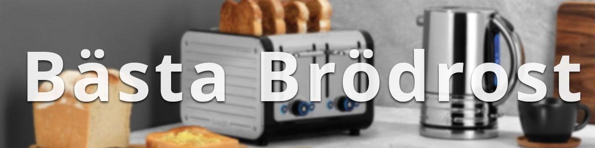 Bästa Brödrost