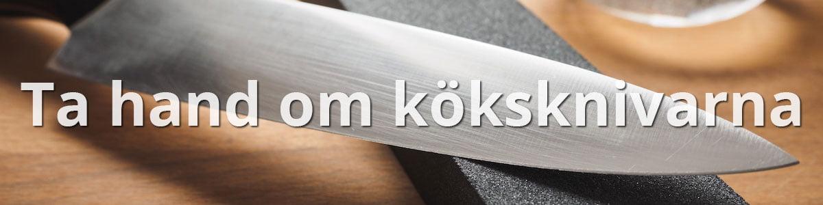 Ta hand om dina köksknivar