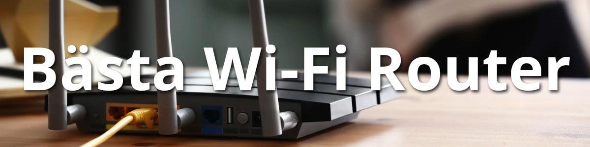 Bästa Wi-Fi Router